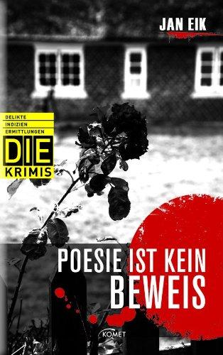 9783869412504: DIE Krimi: Poesie ist kein Beweis