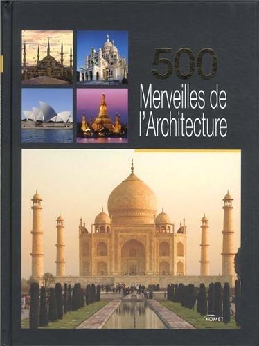9783869412634: 500 Merveilles de l'Architecture