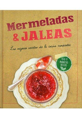 9783869414065: Mermeladas & Jaleas. Las Mejores Recetas De La Cocina Campestre