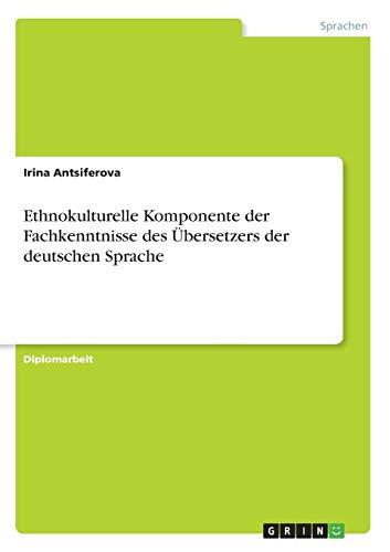 9783869430805: Ethnokulturelle Komponente der Fachkenntnisse des Übersetzers der deutschen Sprache (German Edition)