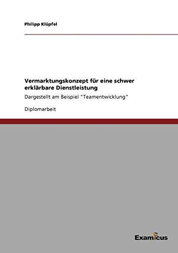 Vermarktungskonzept für eine schwer erklärbare Dienstleistung: Philipp Klüpfel