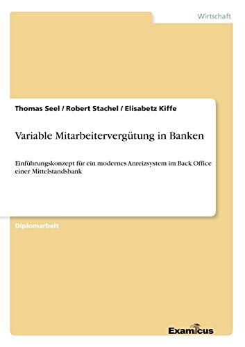 Variable Mitarbeitervergütung in Banken: Thomas Seel