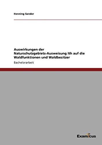 9783869432465: Auswirkungen der Naturschutzgebiets-Ausweisung Ith auf die Waldfunktionen und Waldbesitzer