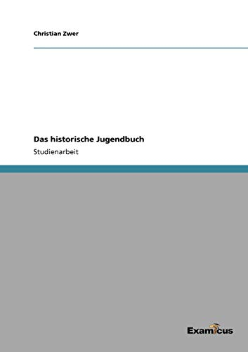 9783869434407: Das historische Jugendbuch