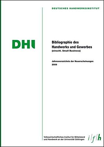 Bibliografie des Handwerks und Gewerbes 2009 (Einschließlich Small Business): ...
