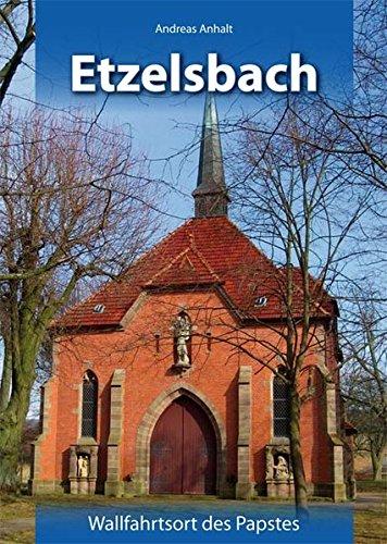 9783869440378: Etzelsbach: Wallfahrtsort des Papstes