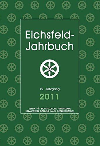 9783869440453: Eichsfeld-Jahrbuch 2011: 19. Jg