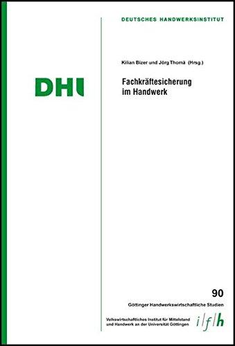Fachkraftesicherung im Handwerk: D. Krieg, K.