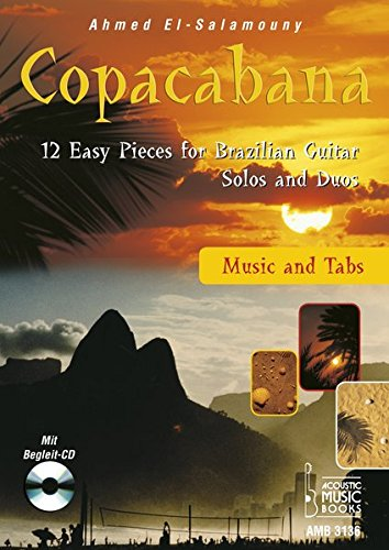 9783869473369: Copacabana. Music and Tabs: 12 Easy Pieces for Brazilian Guitar. Solos and Duos. Mit Noten und Tabulaturen. Mit Begleit-CD