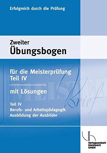 9783869501994: Übungsbogen für die Meisterprüfung 04: Berufs- und Arbeitspädagogik, Ausbildung der Ausbilder nach AEVO