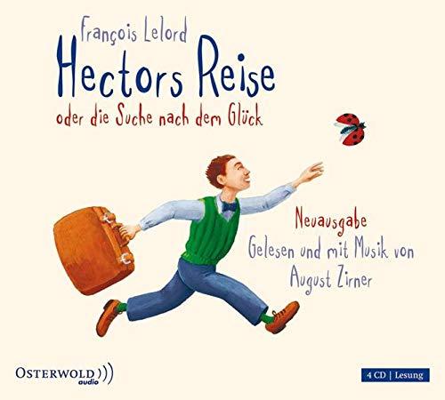 9783869520247: Hectors Reise oder die Suche nach dem Glück: Ungekürzte Lesung