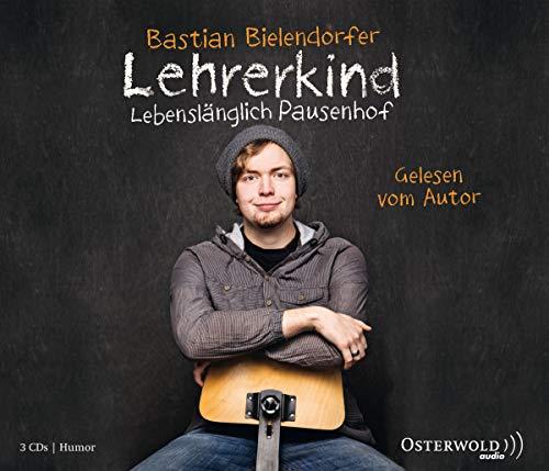 9783869521374: Lehrerkind - Lebensl�nglich Pausenhof