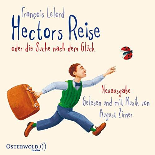 9783869521626: Hectors Reise: oder die Suche nach dem Glück. Hector 01