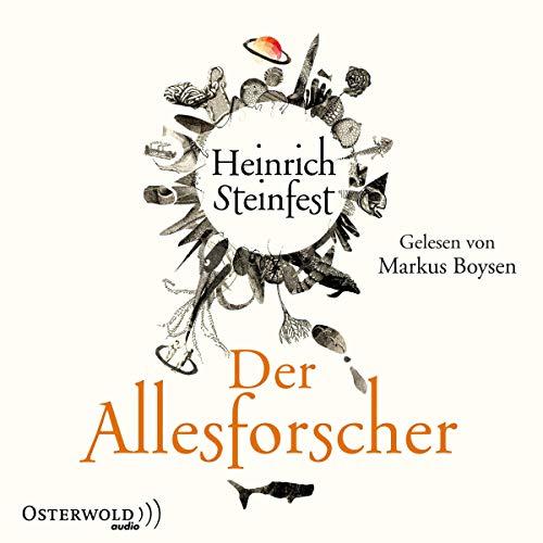 Der Allesforscher: Roman: Steinfest, Heinrich