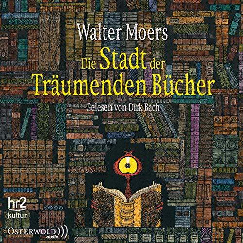 Die Stadt der Träumenden Bücher: 14 CDs: Walter Moers