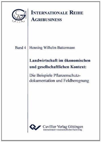 Landwirtschaft im ökonomischen und gesellschaftlichen Kontext: Henning Wilhelm Battermann