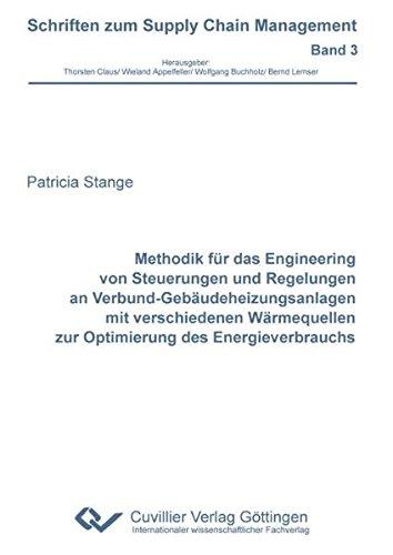 9783869554525: Methodik für das Engineering von Steuerungen und Regelungen an Verbund-Gebäudeheizungsanlagen mit verschiedenen Wärmequellen zur Optimierung des Energieverbrauchs