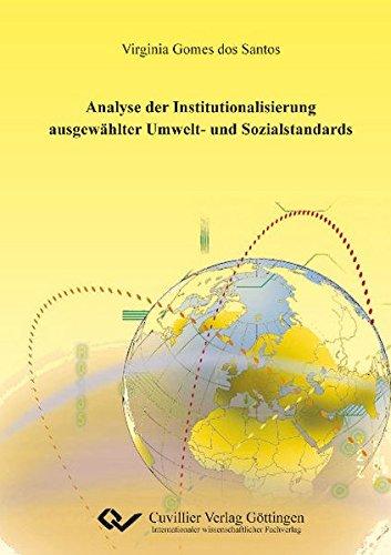 Analyse der Institutionalisierung ausgewählter Umwelt- und Sozialstandards: Virginia Gomes dos...