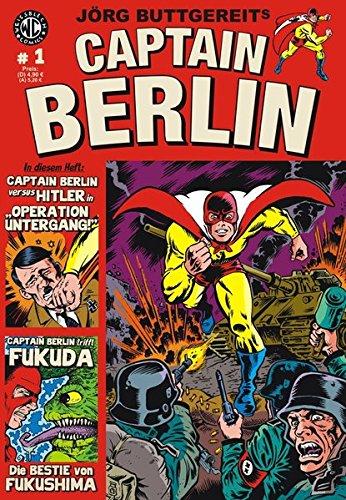 9783869590271: Jörg Buttgereits Captain Berlin. Bd.1