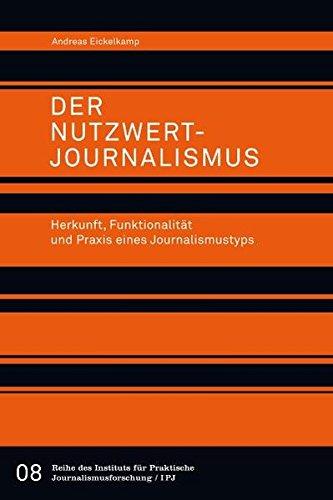 9783869620398: Der Nutzwertjournalismus: Herkunft, Funktionalität und Praxis eines Journalismustyps
