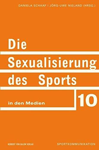 Die Sexualisierung des Sports in den Medien: Daniela Schaaf
