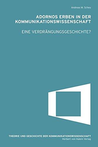 9783869620541: Adornos Erben in der Kommunikationswissenschaft. Eine Verdrängungsgeschichte?
