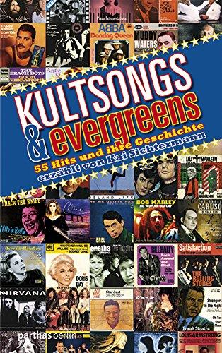 9783869640297: Kultsongs & Evergreens: 55HitsundihreGeschichte