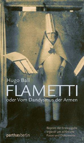 9783869640358: Flametti: oder vom Dandysmus der Armen