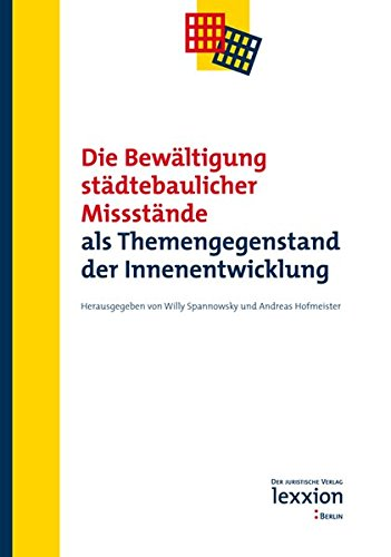 9783869652009: Die Bewältigung städtebaulicher Missstände: als Themengegenstand der Innenentwicklung