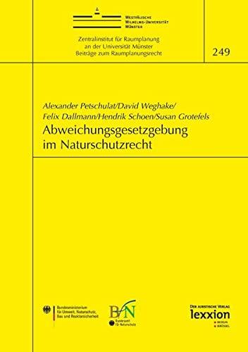 Abweichungsgesetzgebung im Naturschutzrecht: Alexander Petschulat