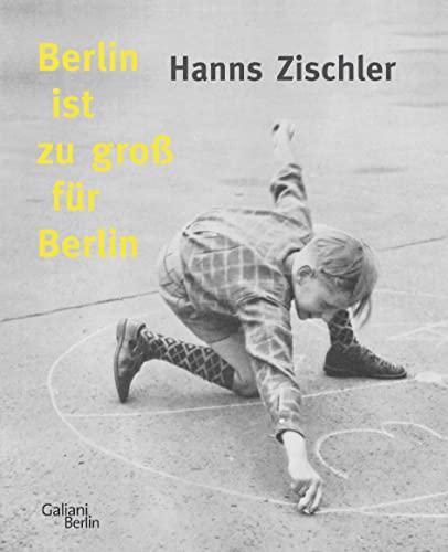 9783869710716: Berlin ist zu groß für Berlin