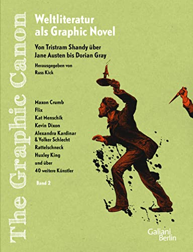 The Graphic Canon, Bd. II. Von Tristram Shandy über Jane Austen bis Dorian Gray: Russ Kick
