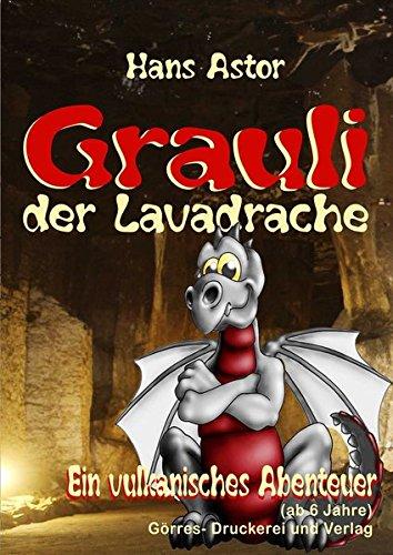 9783869720142: Grauli der Lavadrache: Ein vulkanisches Abenteuer