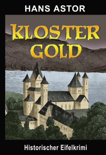 9783869720241: Kloster Gold: Historischer Eifelkrimi