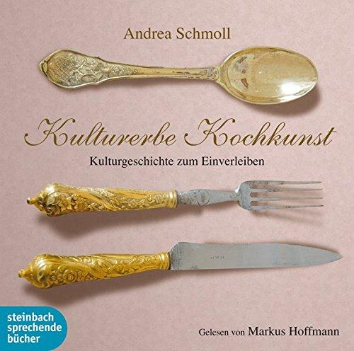 9783869741352: Kulturerbe Kochkunst, Audio-CDs