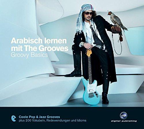 9783869760360: Arabisch lernen mit The Grooves: Groovy Basics