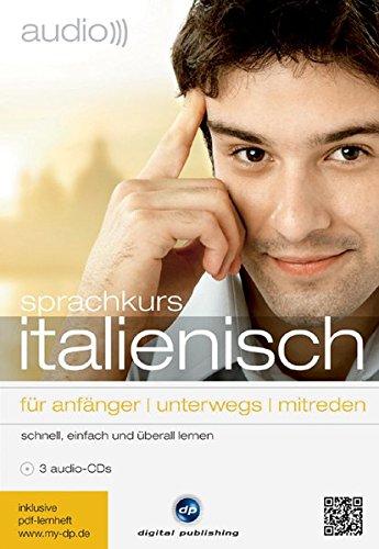 9783869761817: audio italienisch - sprachkurs: Schnell, einfach und überall Italienisch lernen