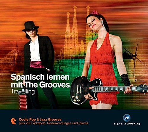 9783869761947: Spanisch lernen mit The Grooves. Travelling