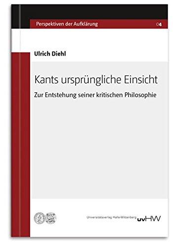 9783869770710: Kants ursprüngliche Einsicht: Zur Entstehung seiner kritischen Philosophie