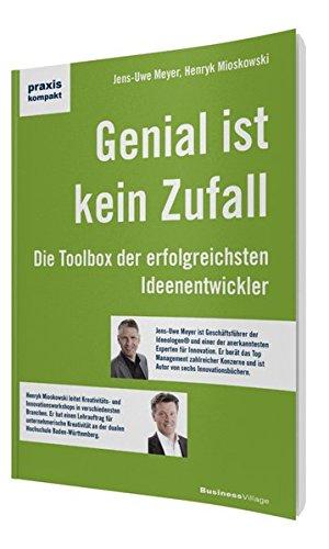 9783869801933: Genial ist kein Zufall: Die Toolbox der erfolgreichsten Ideenentwickler