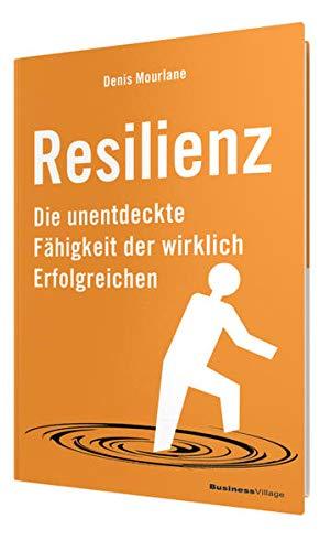 9783869802497: Resilienz: Die unentdeckte Fähigkeit der wirklich Erfolgreichen