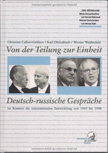 9783869830124: Von der Teilung zur Einheit Deutsch-russische Gespr�che im Kontext der internationalen Entwicklung von 1946 bis 1990