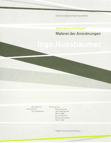 9783869840468: Ingo Nussbaumer: R�cknahme und Eingriff. Malerei der Anordnungen
