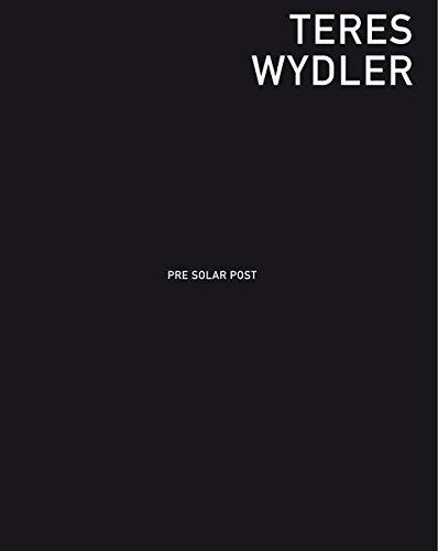 Teres Wydler: Pre Solar Post: Dominique Von Burg