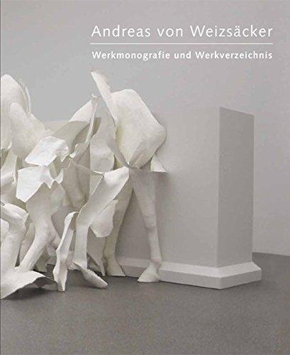 9783869840819: Andreas von Weizs�cker: Werkmonografien und Werkverzeichnis