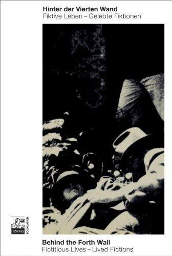 Hinter der vierten Wand. Fiktive Leben - gelebte Fiktionen. Ausstellung 2. Juni - 15. August, 2010, Generali Foundation, Wien = Behind the fourth wall. Verl. von Sabine Folie für Generali Foundation. Übers.: Nicholas Grindell ; Gerrit Jackson. - Lafer, Ilse (Hg.)
