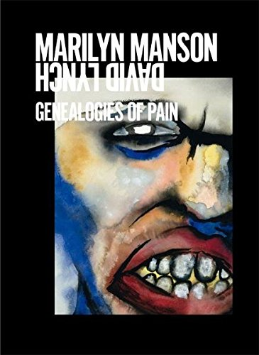 9783869841298: Marilyn Manson and David Lynch: Genealogies of Pain