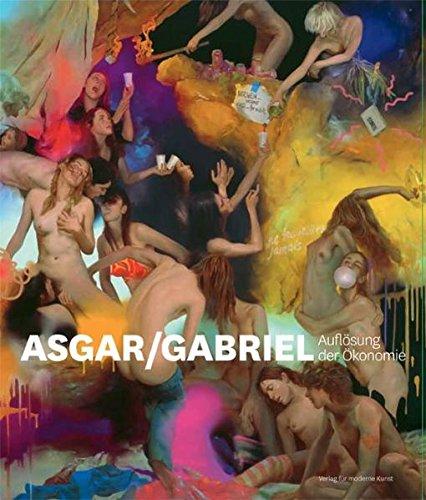 9783869841960: Asgar / Gabriel: Auflosung der Okonomie