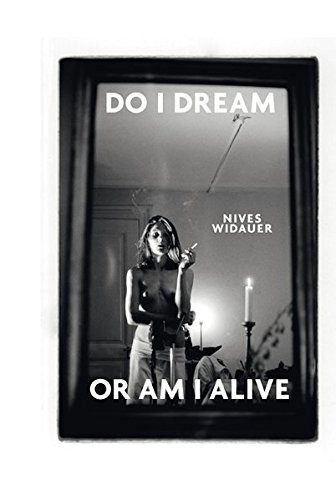 9783869842202: Nives Widauer: Do I Dream or am I Alive? (English and German Edition)