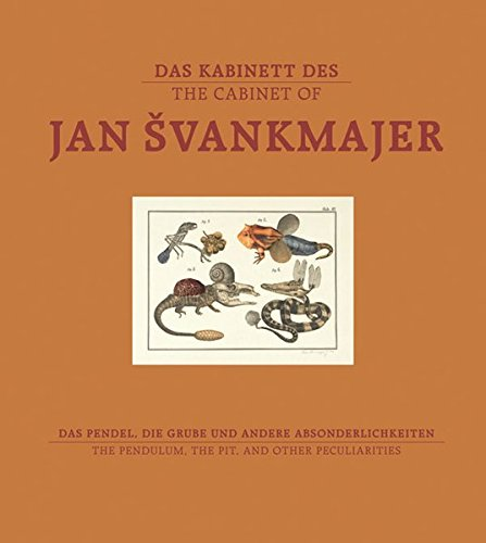 The Cabinet of Jan Svankmajer: The Pendulum, the Pit, and other Pecularities